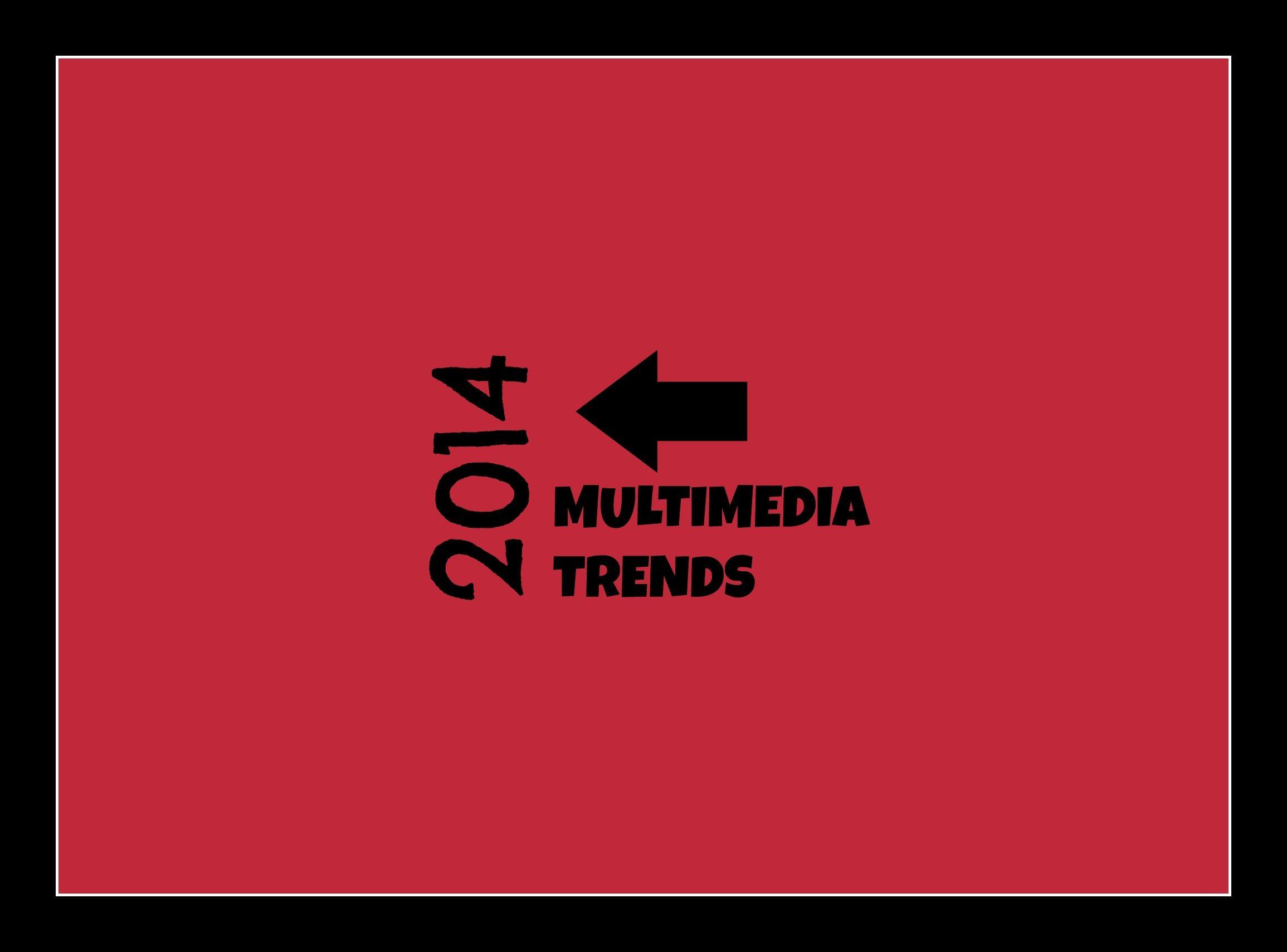 Multimedia2014